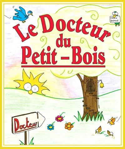 9781903271117: Le Docteur du Petit Bois