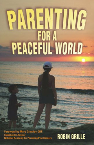 9781903275542: Parenting for a Peaceful World