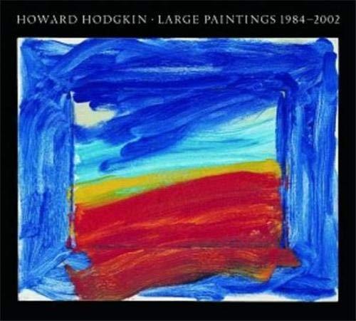 9781903278338: Howard Hodgkin Large Paintings
