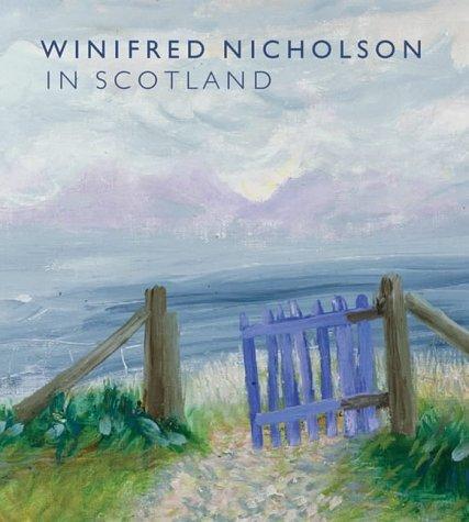 9781903278406: Winifred Nicholson in Scotland