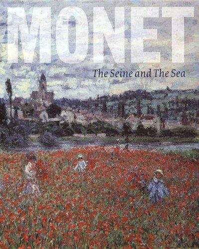 Monet The Seine and the Sea 1878: Clarke Michael, Thomson