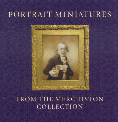 Portrait Miniatures from the Merchiston Collection.: Lloyd, Stephen.