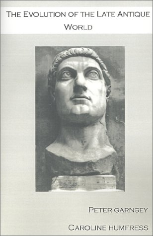 9781903283028: The Evolution of the Late Antique World