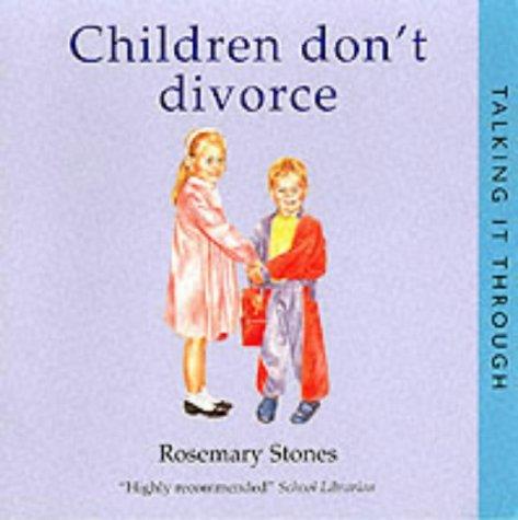 9781903285305: Children Don't Divorce (Talking It Through)