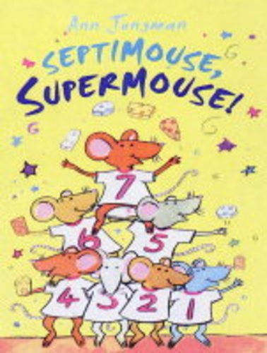 9781903285596: Septimouse, Supermouse!