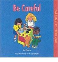 9781903285947: Be Careful (Talking It Through)