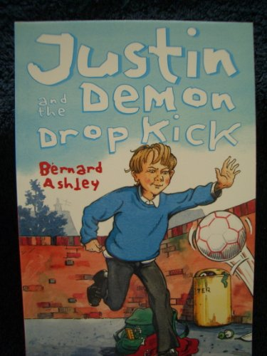 9781903285985: Justin and the Demon Drop Kick