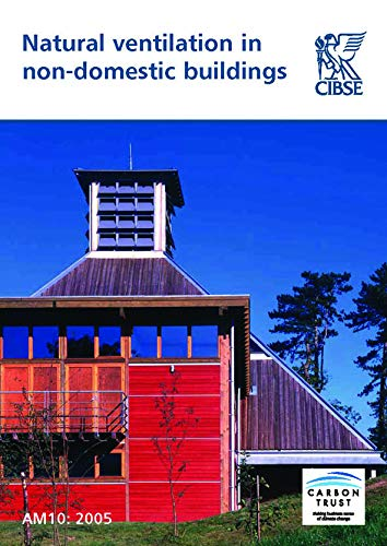 9781903287569: Natural Ventilation in Non-domestic Buildings (CIBSE Applications Manuals)