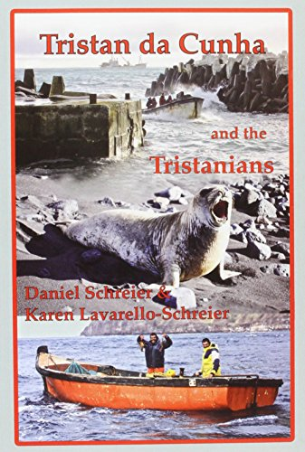 Tristan Da Cunha And The Tristanians 2: Schreier, Daniel;lavarello-Schreier, Karen
