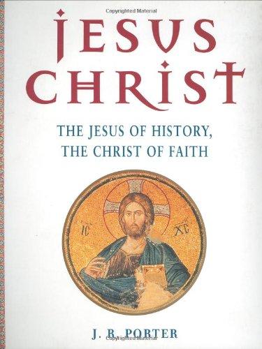 9781903296035: Jesus Christ: The Jesus of History, the Christ of Faith