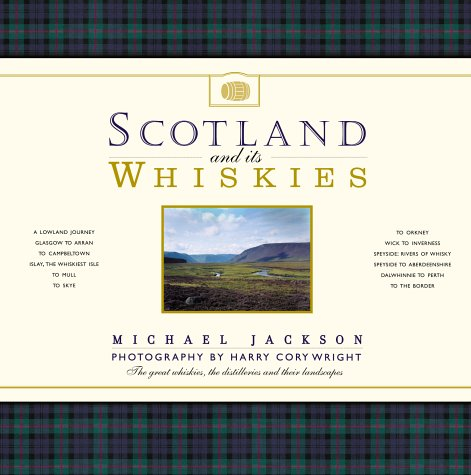 9781903296110: Scotland and Its Whiskies: The Great Whiskies, the Distilleries and Their Landscapes