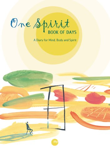 9781903296417: One Spirit Book of Days: A Diary for Mind, Body and Spirit