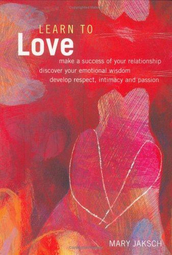 9781903296462: Learn to Love: Make a Success of Your Relationship