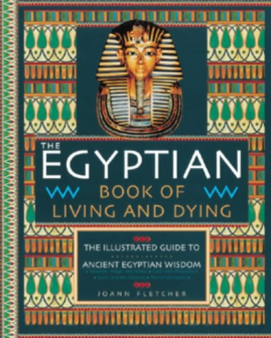 9781903296868: The Egyptian Book of Living and Dying