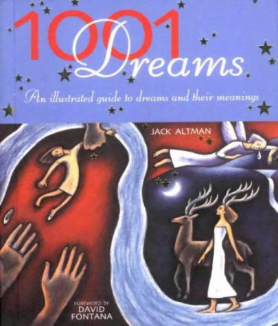 9781903296875: 1001 Dreams: An Illustrated Guide to Dreams and Their Meanings