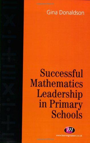 9781903300466: Successful Mathematics Leadership in Primary Schools: The Role of the Mathematics Co-ordinator (Teaching Handbooks Series)
