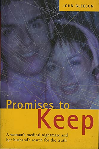 9781903305027: Promises to Keep: One Woman's Medical Nightmare and Her Husband's Search for the Truth