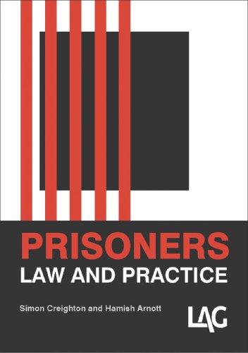 Prisoners Law and Practice (Paperback): Simon Creighton, Hamish Arnott