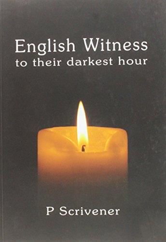 9781903313046: English Witness to their Darkest Hour