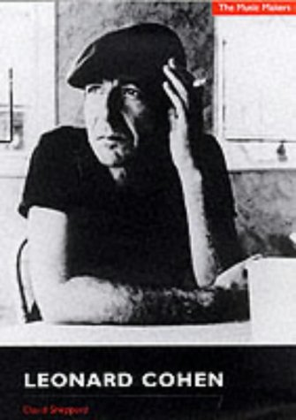 9781903318027: Leonard Cohen (The Music Makers)