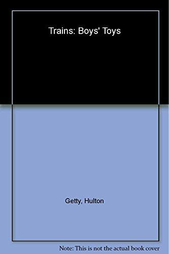 Boy's Toys: Trains (Boys' toys): Hulton Getty