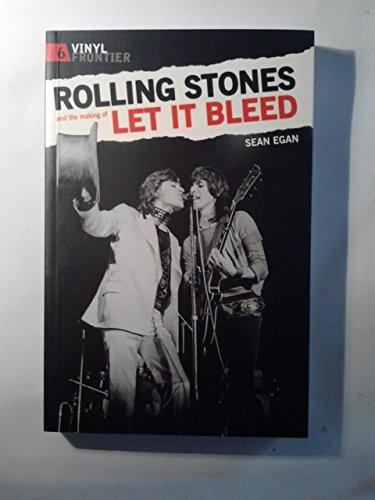 Rolling Stones and the making of Let it Bleed .