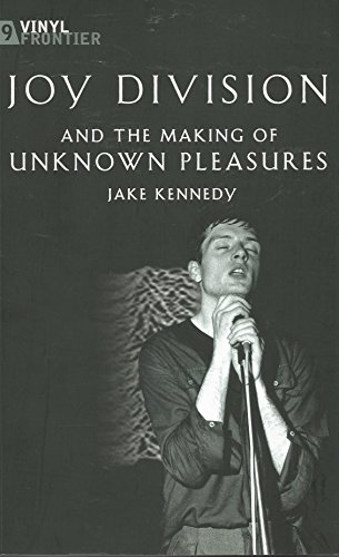 9781903318805: Joy Division and the Making of Unknown Pleasures (Vinyl Frontier)