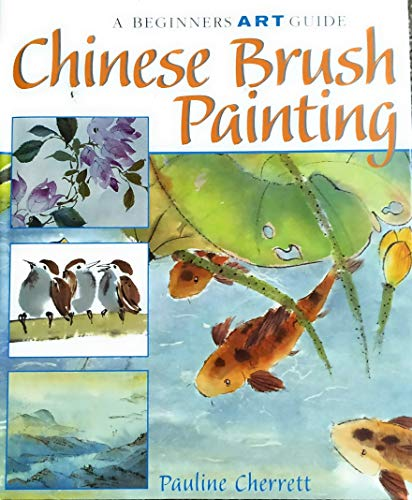 9781903327043: CHINESE BRUSH PAINTING (A BEGINNERS ART GUIDE)