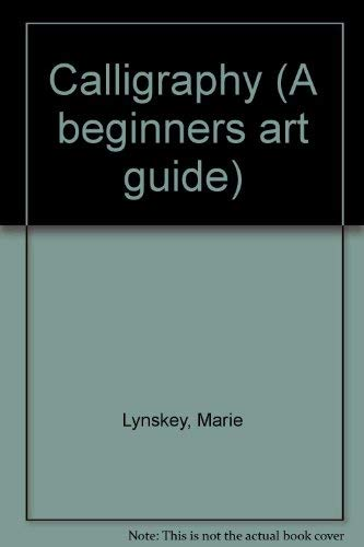 9781903327142: Calligraphy (A Beginners Art Guide)