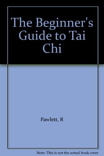 9781903327166: The Beginner's Guide to Tai Chi