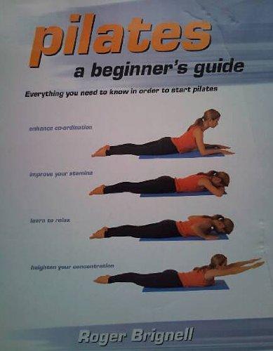 9781903327234: Pilates: a Beginners Guide