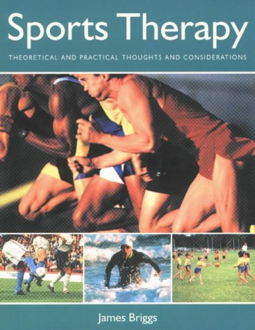 9781903333044: Sports Therapy: Theoretical and Practical Considerations for the Manual Therapist (Sports Science)
