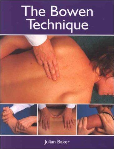 9781903333068: The Bowen Technique
