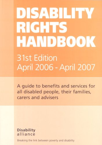 9781903335307: Disability Rights Handbook 2006 - 2007: A Guide to Benefits and Services for All Disabled People, Their Families, Carers and Advisers