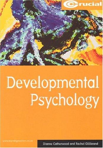9781903337141: Developmental Psychology (Crucial Study Texts for Psychology Degree Courses)
