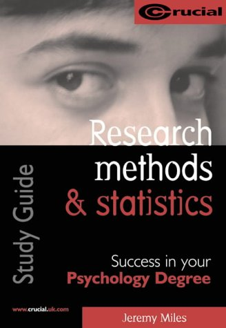 RESEARCH METHODS AND STATISTICS (CRUCIAL) (PSYCHOLOGY STUDY: J N V
