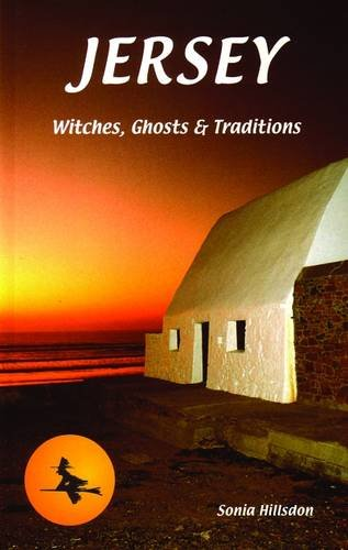 Jersey Witches, Ghosts and Tradition: Hillsdon, Sonia