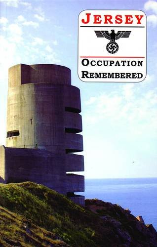 9781903341216: Jersey Occupation Remembered