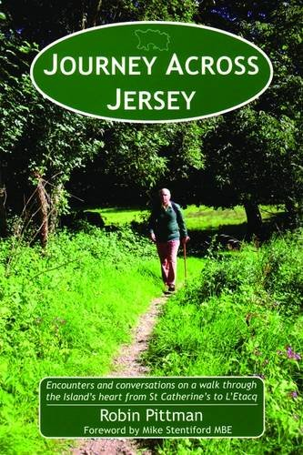 9781903341445: Journey Across Jersey: Encounters and Conversations on a Walk Through the Island's Heart from St Catherine's to L'Etacq