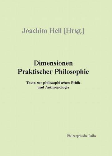 9781903343425: Dimensionen Praktischer Philosophie: Texte Zur Philosophischen Ethik Und Anthropologie
