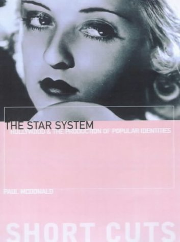 9781903364024: The Star System: Hollywood's Production of Popular Identities (Short Cuts)