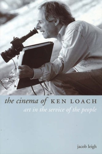 9781903364321: The Cinema of Ken Loach: Art in the Service of the People