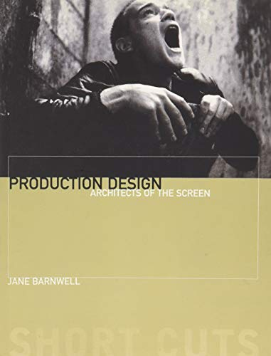 9781903364550: Production Design: Architects of the Screen (Short Cuts)