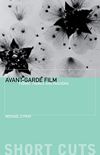 9781903364567: Avant-Garde Film: Forms, Themes and Passions (Short Cuts)