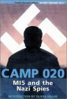 Camp 020: MI5 and the Nazi Spies