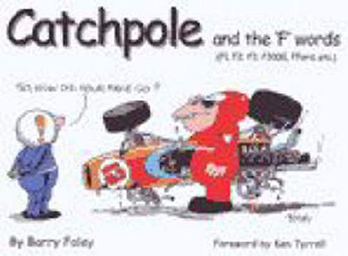 Catchpole and the f Words: Foley, Barry