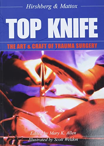 9781903378229: Top Knife: Art and Craft in Trauma Surgery