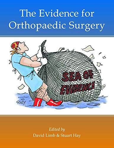 Evidence for Orthopaedic Surgery: D. Limb