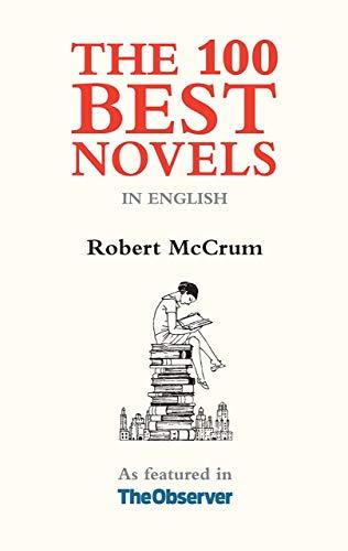 The 100 Best Novels: In the English Language: Galileo Publishers