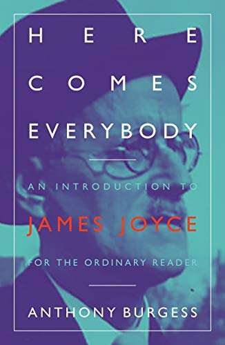 9781903385890: Here Comes Everybody: An Introduction to James Joyce for the Ordinary Reader